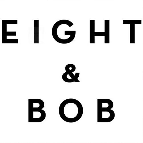eigh&bob